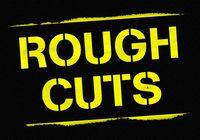 Rough_Cuts